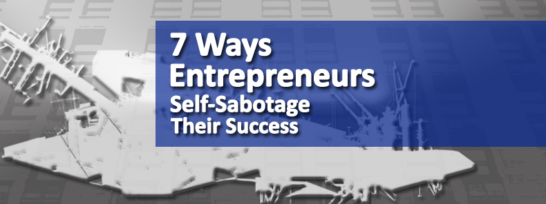MRH-Blog-Image-Michael-R-Hunter-Entrepreneur-Self-Sabotage
