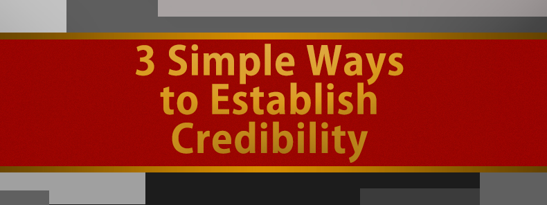 MichaelRHunter-3-Easy-Ways-To-EstablishCredibility