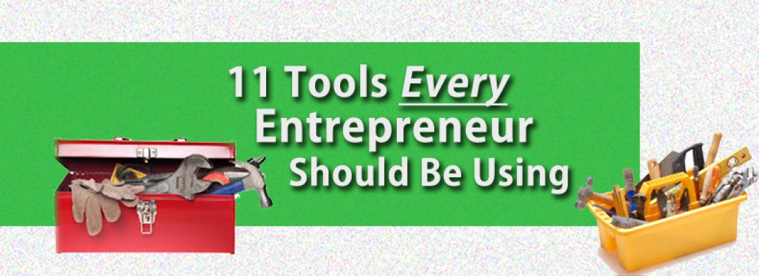 11 Awesome Tech Tools for Entrepreneurs