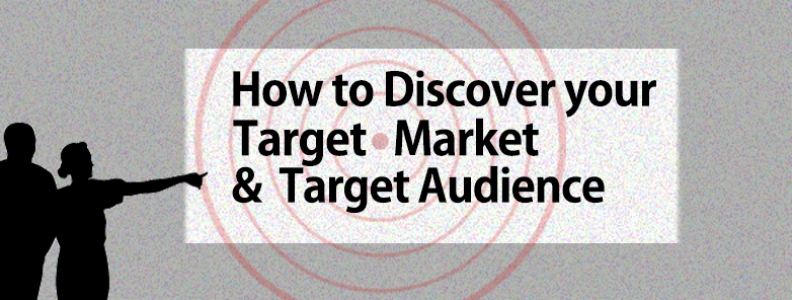 How to Discover Your Target Market & Target Audience