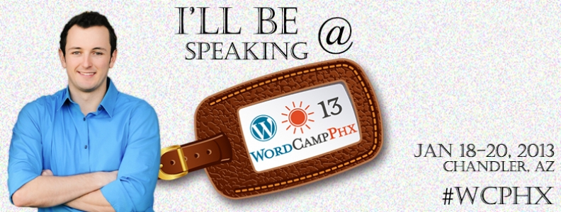 I'm Speaking at WordCamp PHX 2013!