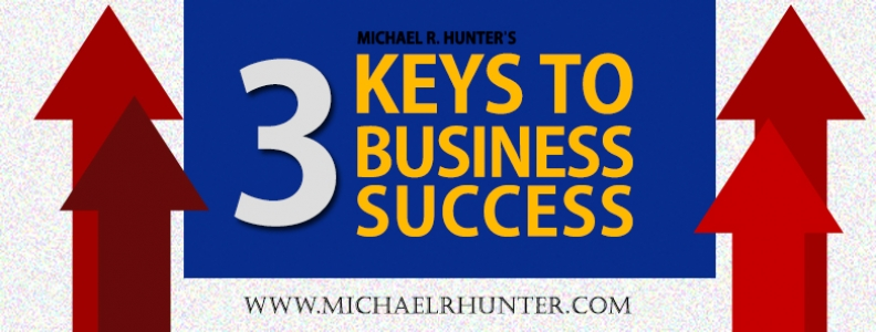 Michael's 3 Keys to Business Success