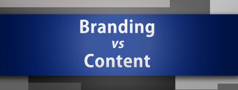Branding vs. Content — Which one's more important?