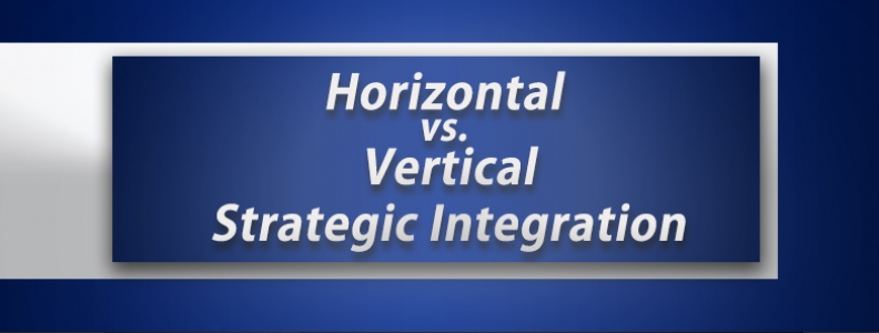 Marketing: Horizontal vs Vertical Strategic Integration